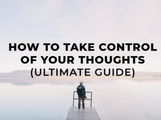 how to take control of your thoughts guide